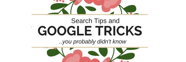 Google tricks and search tips