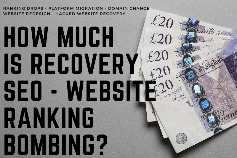 How Much is Recovery SEO for website ranking drop domain migration new website design wordpress magento